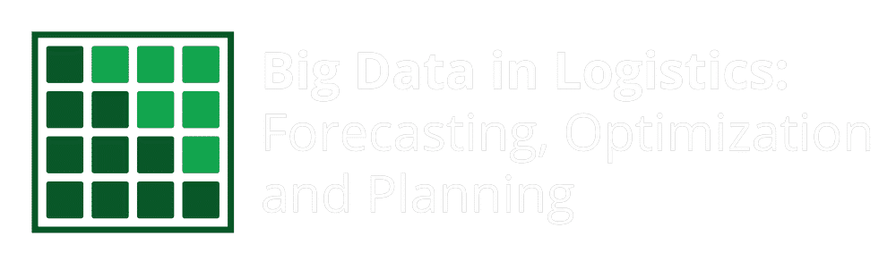 Big Data in Logistics: Forecasting, Optimization and Planning - Supply Chain Conference