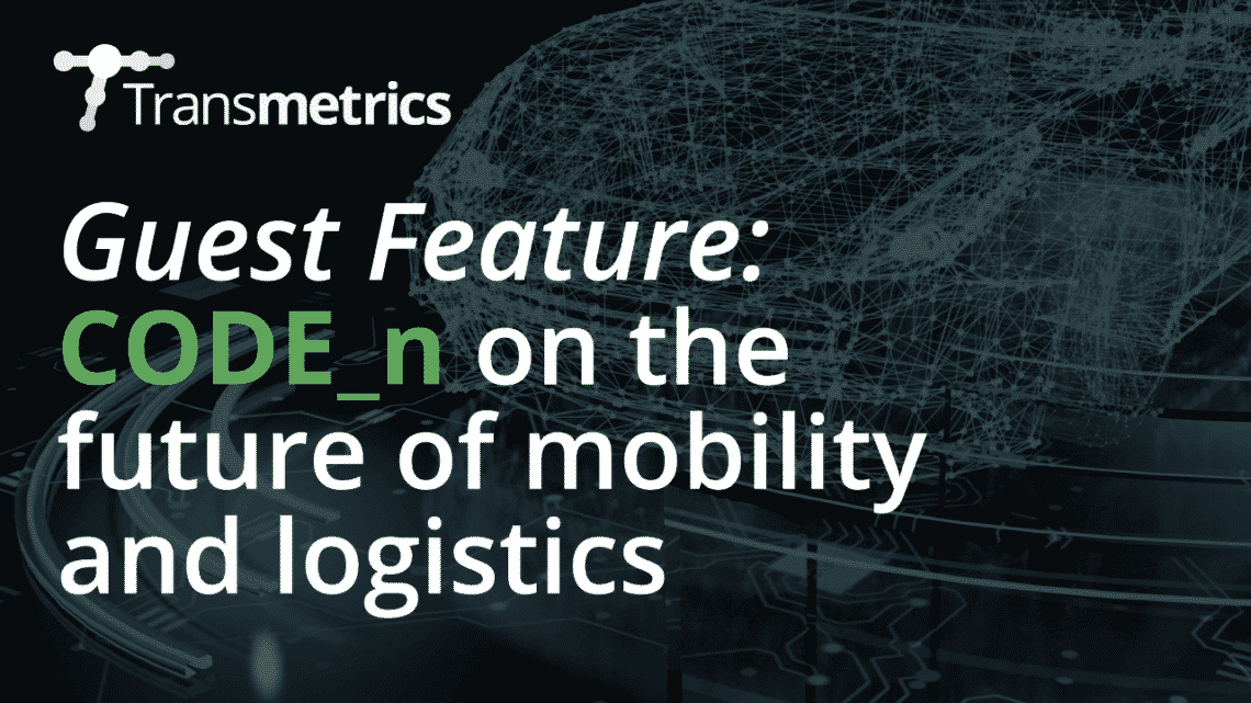 "Guest Feature: ""Drones, autonomous driving or car sharing? What does the future of logistics and mobility really hold?"" by CODE_n"