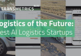 Logistics of the Future: Best Artificial Intelligence Logistics Startups